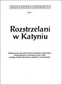 Rozstrzelani w Katyniu - okładka książki