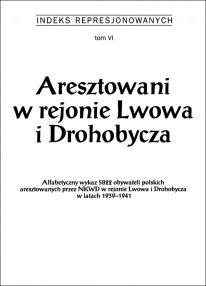 Aresztowani w rejonie Lwowa i Drohobycza - okładka książki
