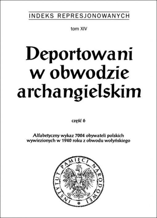 Deportowani w obwodzie archangielskim 6 - okładka książki