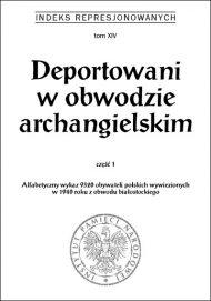 Deportowani w obwodzie archangielskim cz. 1 - okładka książki