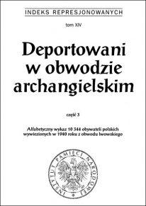 Deportowani w obwodzie archangielskim. Część 3