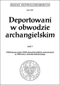 Deportowani w obwodzie archangielskim. Część 1