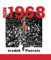 Rok 1968. Środek PRL - okładka książki