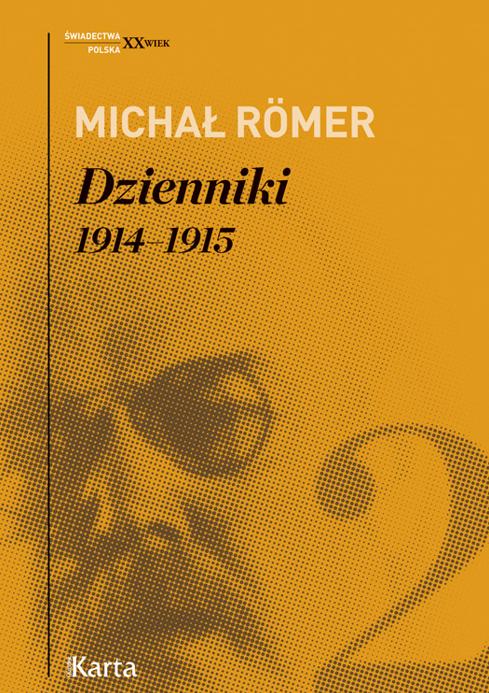 Dzienniki. Tom II. 1914–1915