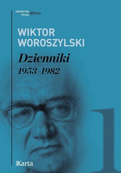Dzienniki. Tom I. 1953–1982