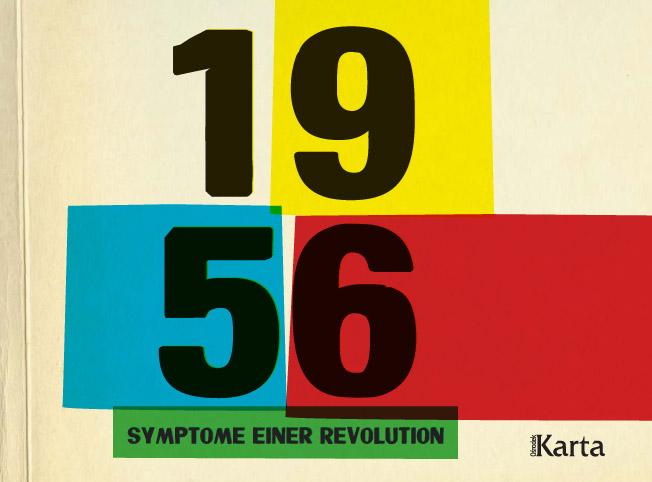 1956. Symptome einer Revolution