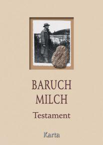 Baruch Milch, Testament