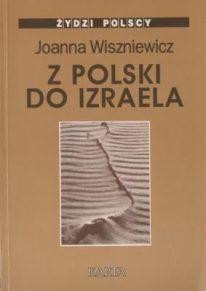 Z Polski do Izraela: Rozmowy z pokoleniem '68 (tylko wydanie cyfrowe)
