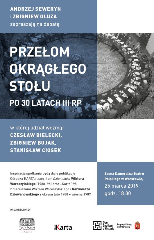 Przełom Okrągłego Stołu po30 latach III RP: debata wTeatrze Polskim 25 marca