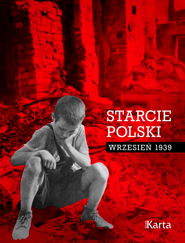 Starcie Polski. Wrzesień 1939