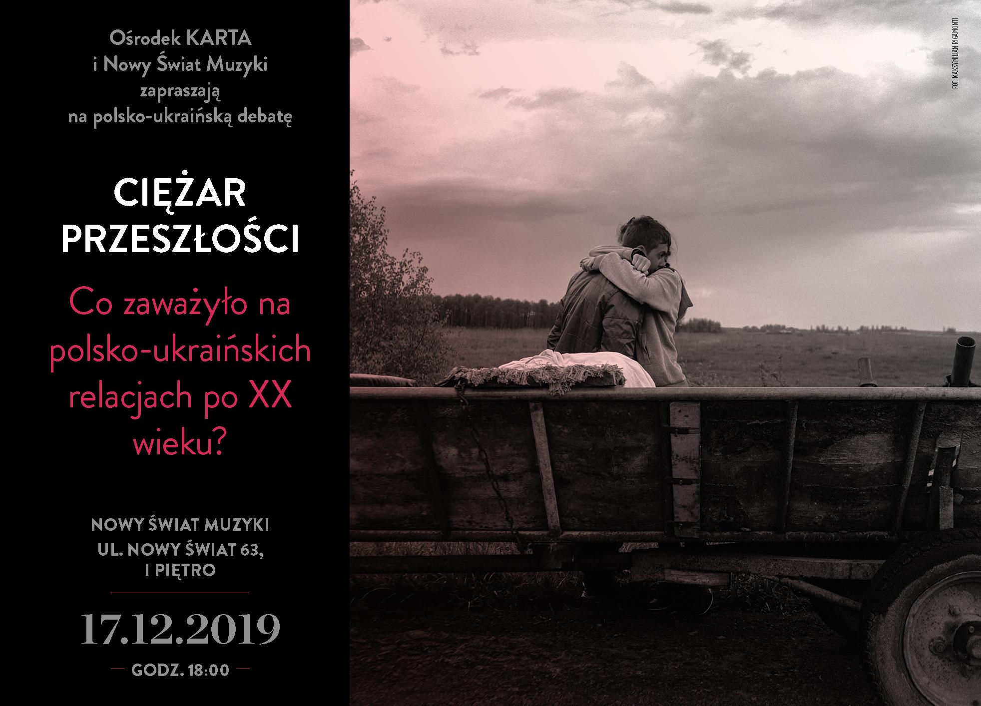 """Zapraszamy napolsko–ukraińską debatę """"Polska–Ukraina: ciężar przeszłości"""""""