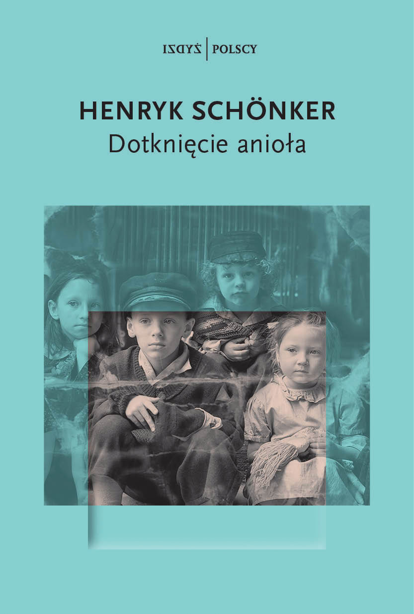 """Dotknięcie anioła"" Henryk Schönker – audiobook"